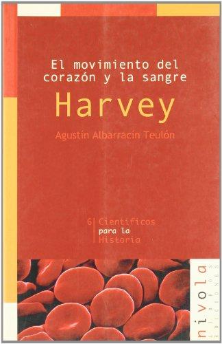 El movimiento del corazón y la sangre.: Albarracín Teulón, Agustín