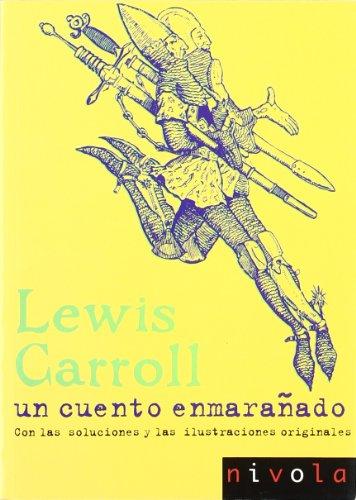 Un cuento enmarañado: Carroll, Lewis