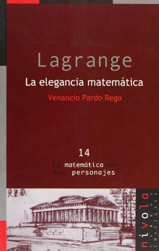 9788495599599: Lagrange. La elegancia matemática