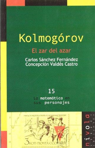 9788495599605: Kolmógorov, el zar de azar