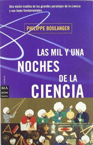 9788495601070: Las Mil y Una Noches de La Ciencia (Spanish Edition)