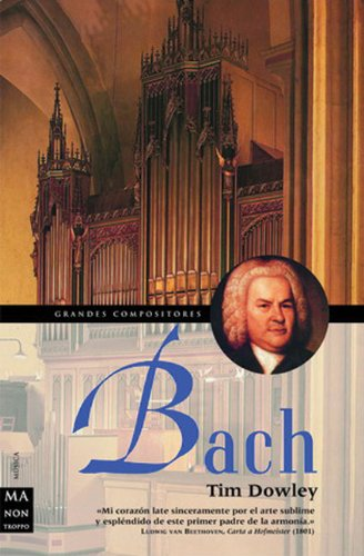 9788495601223: Bach (Ma Non Troppograndes Compositores) (Spanish Edition)