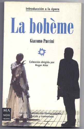 9788495601315: La Boheme (Ma Non Troppointroduccion a La Opera) (Spanish Edition)