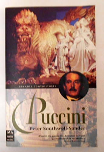 9788495601360: Puccini (Ma Non Troppograndes Compositores) (Spanish Edition)