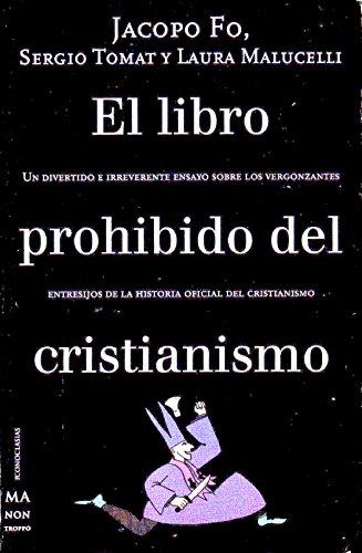 El libro prohibido del cristianismo: Jacopo Fo