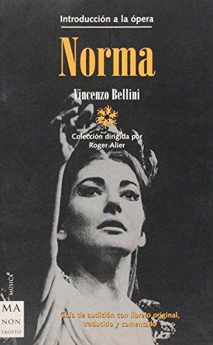9788495601438: Norma (Ma Non Troppointroduccion a La Opera) (Spanish Edition)