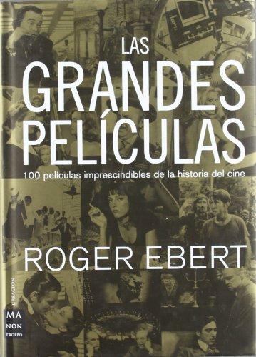 9788495601780: Las Grandes Peliculas (Ma Non Troppocine) (Spanish Edition)