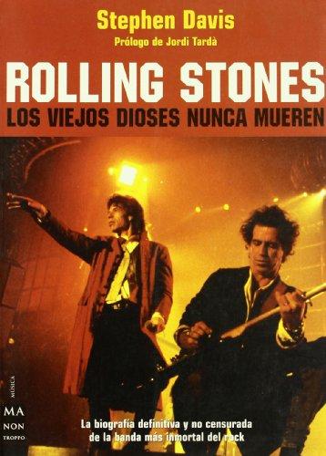 9788495601797: Rolling stones - los viejos dioses nunca mueren (Musica Ma Non Troppo)