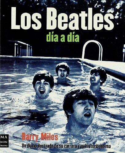Los Beatles dia a dia / The: Miles Barry