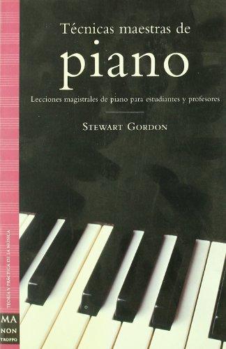 9788495601926: Tecnicas maestras de piano/ Master Techniques of Piano (Spanish Edition)