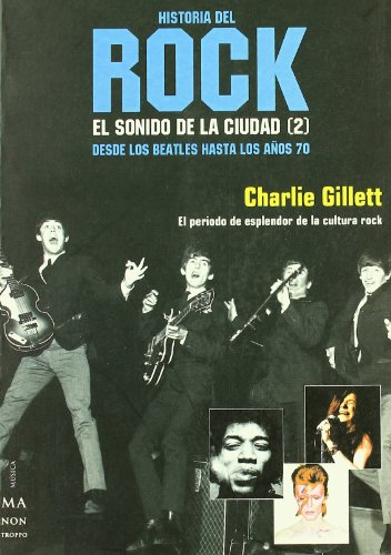 9788495601995: Rock II Historia (Ma Non Troppohistoria Del Rock) (Spanish Edition)