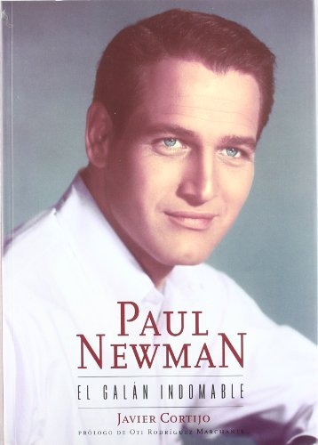 9788495602084: Paul Newman: El Galan Indomable (Spanish Edition)