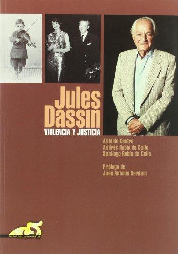 9788495602237: Jules Dassin: violencia y justicia