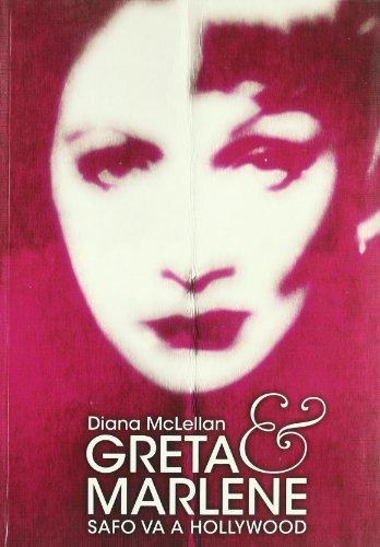 Greta and Marlene: Safo Va a Hollywood (Spanish Edition): Mcllelan, Diana