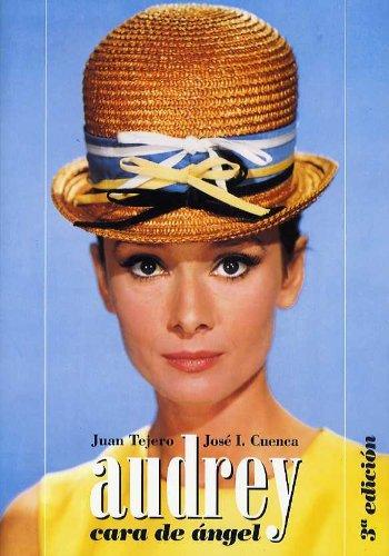 9788495602312: Audrey Hepburn: Cara De Angel/ Angel Face (Spanish Edition)