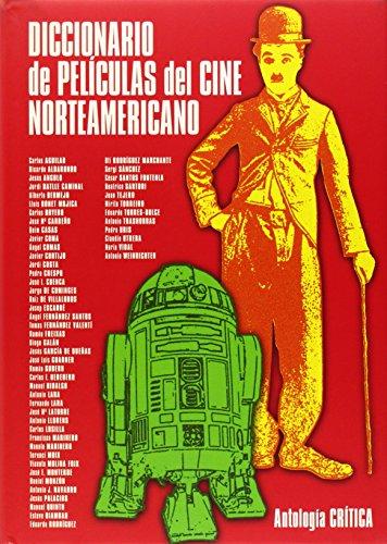 9788495602329: Diccionario de peliculas del cine norteamericano / Dictionary of American Cinema Movies: Antologia Critica