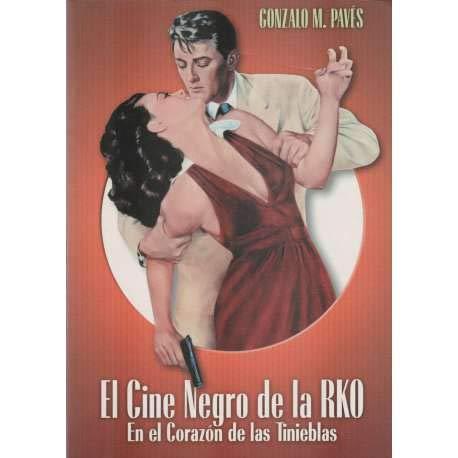 9788495602398: El cine negro de la RKO