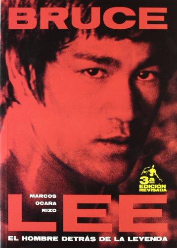 9788495602473: Bruce Lee, el hombre detrás de la leyenda