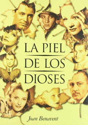 9788495602510: La piel de los dioses / The skin of the gods (Spanish Edition)
