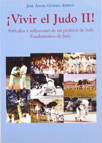 9788495608710: ¡Vivir el judo II!