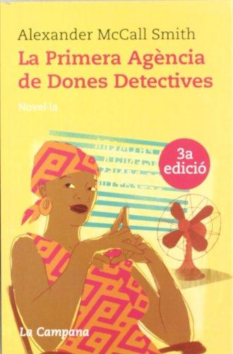 9788495616449: La primera agència de dones detectives