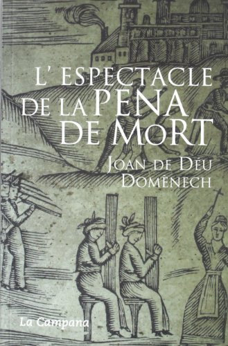 9788495616982: L'Espectacle de La Pena de Mort