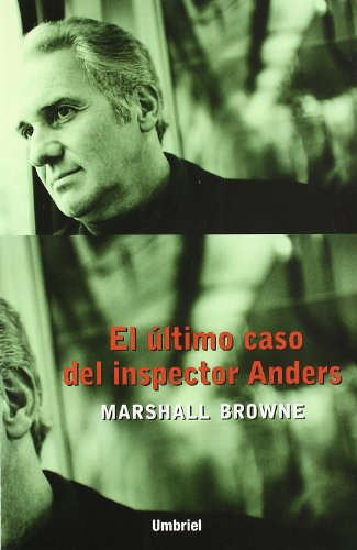 El Ultimo Caso del Inspector Anders / The Wooden Leg of Inspector Anders (Spanish Edition) (8495618230) by Browne, Marshall