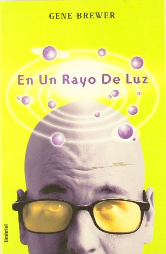 9788495618474: En un rayo de luz (Spanish Edition)