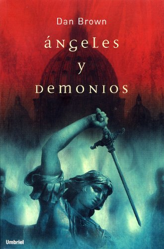 9788495618719: Angeles y Demonios / Angels and Demons (Spanish Edition)