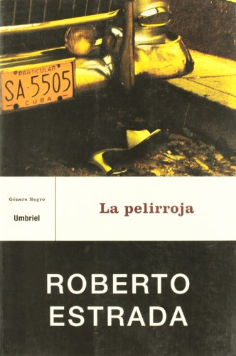 La Pelirroja = The Red-Headed: Estrada, Roberto
