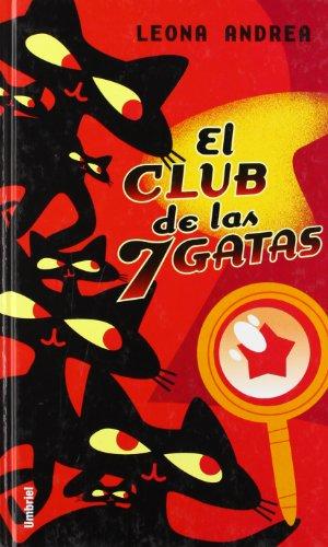 9788495618733: El club de las siete gatas (Umbriel juvenil)