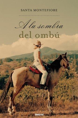 9788495618931: A la sombra del ombú (Spanish Edition)