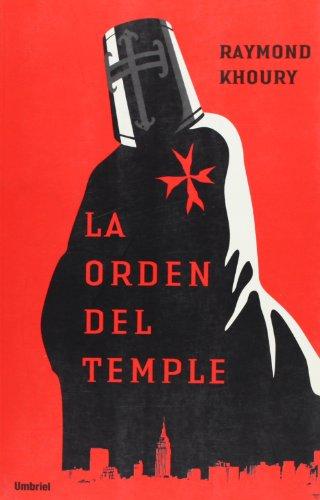 9788495618962: La orden del temple (Umbriel thriller)