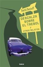 9788495618993: Descalza Sobre El Trebol y Otros Relatos (Spanish Edition)