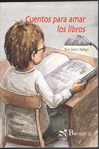 9788495620774: Cuentos para amar los libros