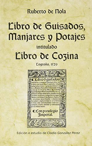 9788495622075: Libro de guisados, manjares y potajes,