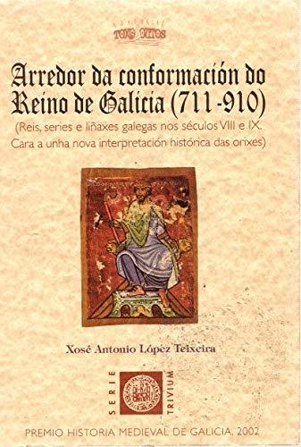 9788495622785: Arredor Da Conformacion Do Reino de Galicia