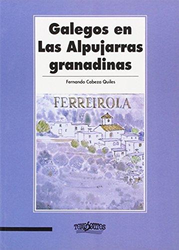 9788495622815: Galegos en las Alpujarras granadinas