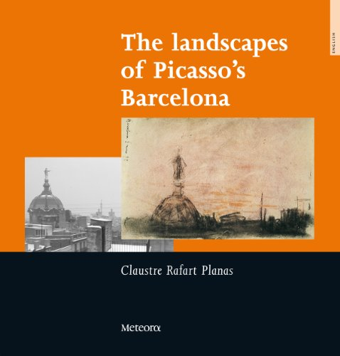 9788495623522: The Landscapes of Picasso's Barcelona