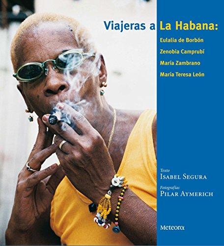 9788495623638: Viajeras a La Habana