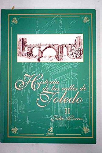 9788495631060: Historia De Las Calles De Toledo
