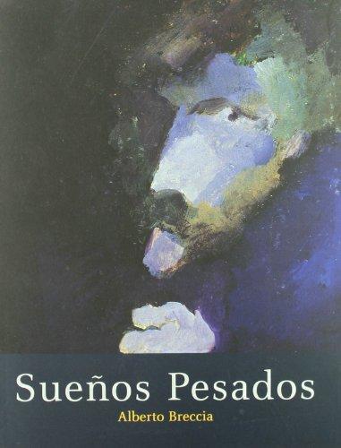 SueÑos pesados - Breccia, Alberto