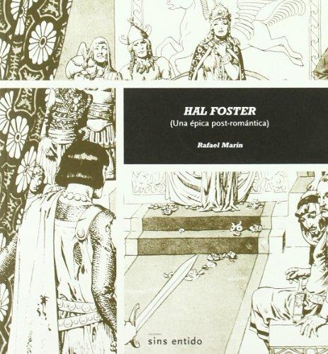9788495634443: Hal Foster: Una épica post-romántica (Sin palabras)
