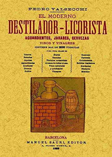 9788495636027: El moderno destilador-licorista: 1