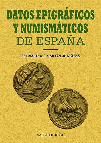9788495636164: Datos epigráficos y numismáticos de España