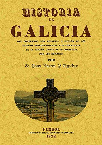 Historia De Galicia: José Verea y Aguiar