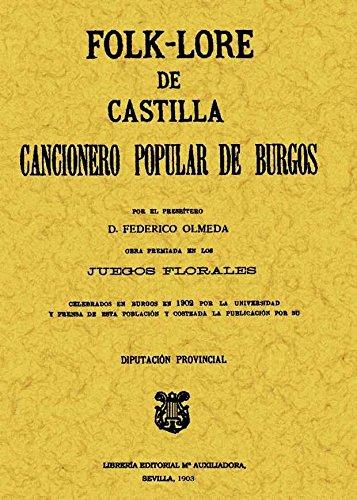 9788495636577: FOLKLORE DE CASTILLA O CANCIONERO POPULAR DE BURGOS