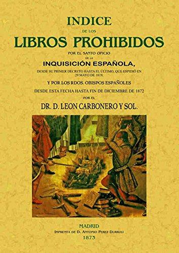 INDICE DE LOS LIBROS PROHIBIDOS POR EL: CARBONERO Y SOL,