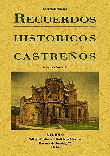 RECUERDOS HISTÓRICOS CASTREÑOS: ECHAVARRÍA, JAVIER