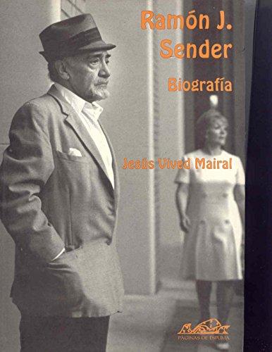9788495642059: Ramón J. Sender: Biografía (Voces/ Ensayo)